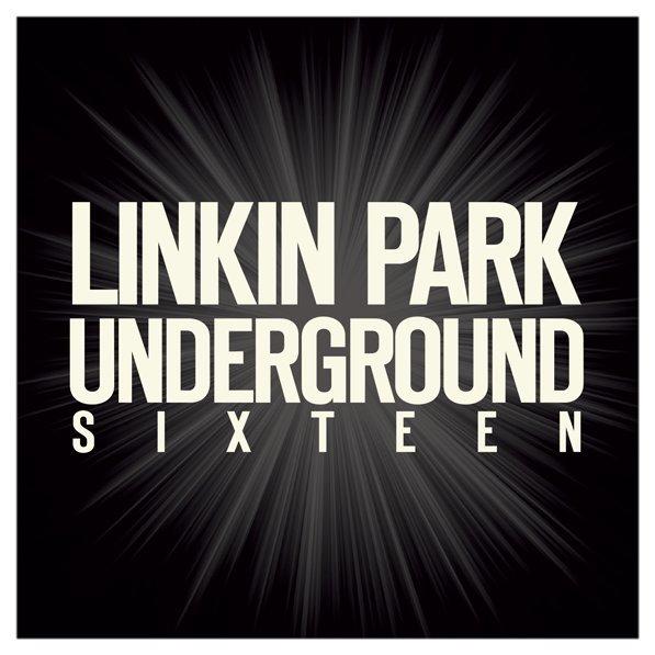 Linkin Park - Underground 16 (2016)